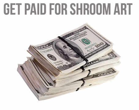 Get Paid For Shroom Art